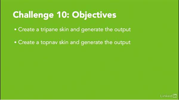 ✓ Challenge 10: Create a tripane and topnav skin: MadCap Flare 12 Essential Training