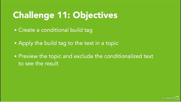 ✓ Challenge 11: Create a conditional build tag: MadCap Flare 12 Essential Training