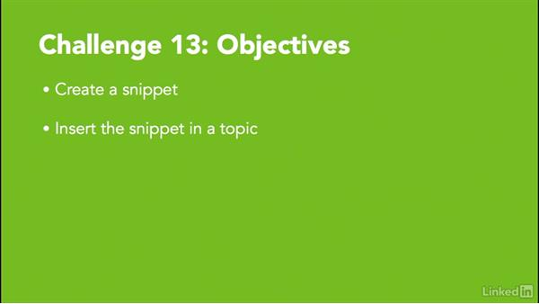 ✓ Challenge 13: Create a snippet: MadCap Flare 12 Essential Training