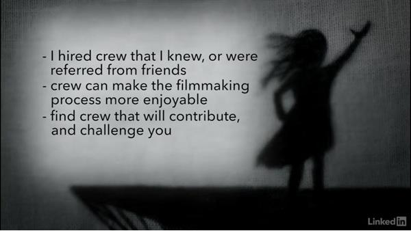 Choosing your crew: Creating a Short Film: 05 Directing
