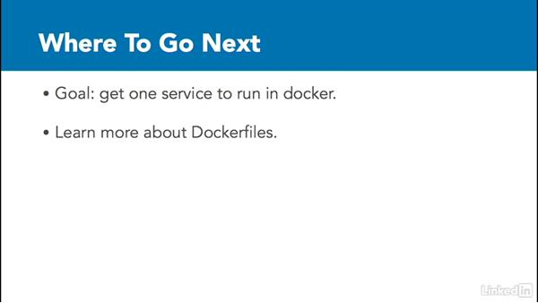 Next steps: Docker: The Basics