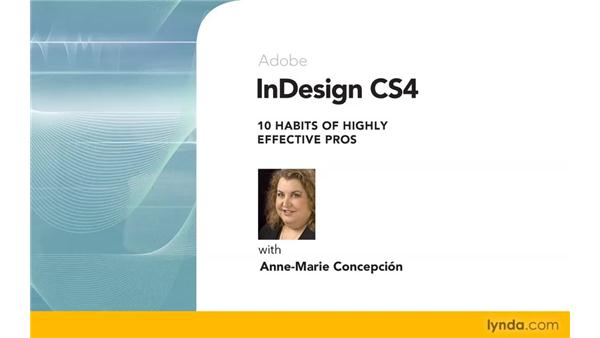 Goodbye: InDesign CS4: 10 Habits of Highly Effective Pros