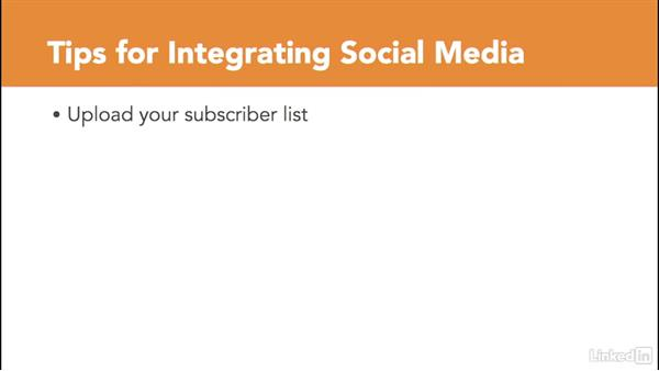 Integrate social media and mobile: Managing Email Marketing Lists and Campaigns