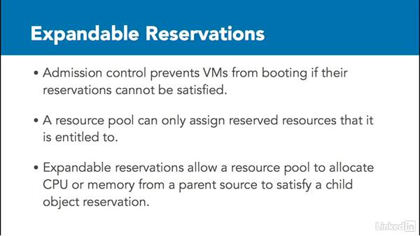 Expandable reservations: Administer and Manage VMware vSphere Resources