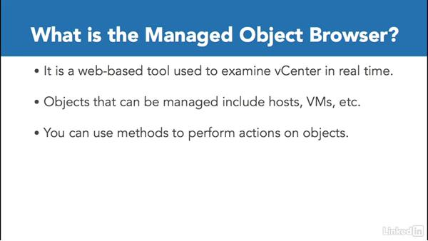 The vSphere Managed Object Browser: Configure and Administer VMware vSphere Security