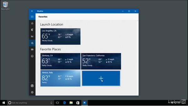 Using the weather app: Windows 10 Anniversary Update Essential Training