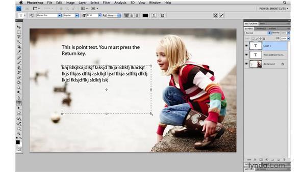 Point type vs. paragraph type: Photoshop CS4 Power Shortcuts