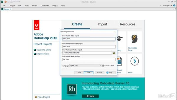 Creating, opening, and closing projects: RoboHelp 2015 Essential Training
