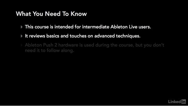What you should know before watching this course: Producing Electronic Music in Ableton Live