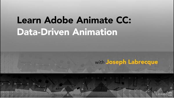 Next steps: Learn Adobe Animate CC: Data-Driven Animation