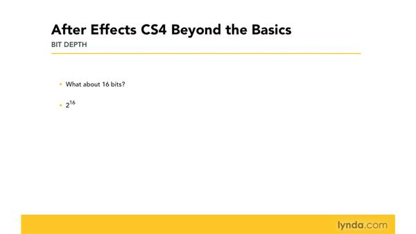 About bit depth: After Effects CS4 Beyond the Basics