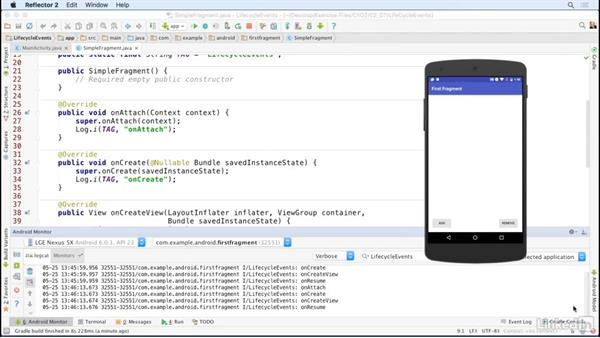 Trace lifecycle events with LogCat: Building Flexible Android Apps with the Fragments API