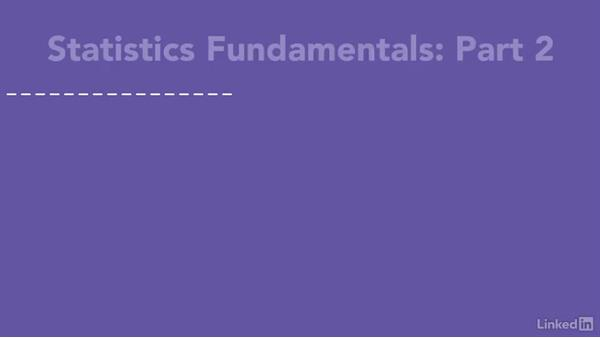 What's next and what's ahead in stats 2 and 3 courses?: Statistics Fundamentals - Part 1: Beginning