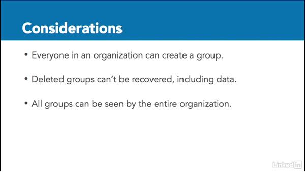 Things to consider when using groups: Learn Office 365 Groups: The Basics