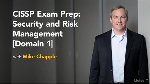 Next steps: CISSP Cert Prep: 1 Security and Risk Management