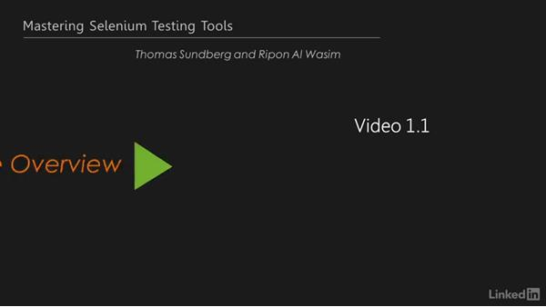 The course overview: Mastering Selenium Testing Tools