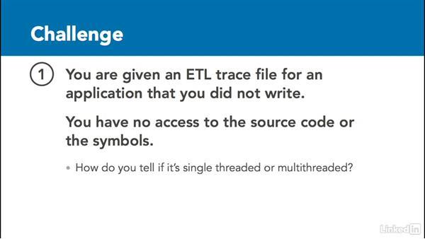 Challenge: Multithreaded app: Windows Performance Toolkit: CPU Analysis