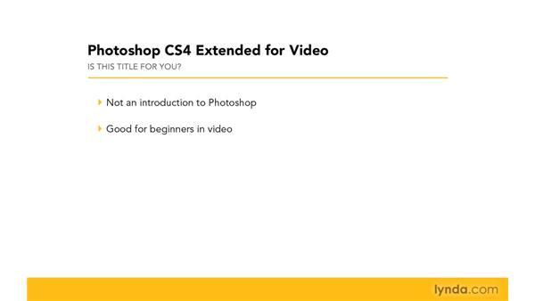 Who is this title for?: Photoshop CS4 Extended for Video