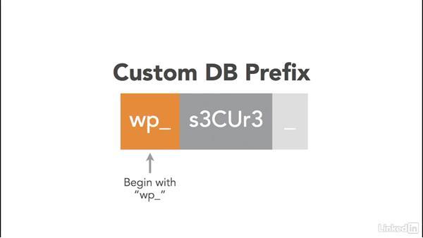 Customize the database prefix: WordPress: Developing Secure Sites