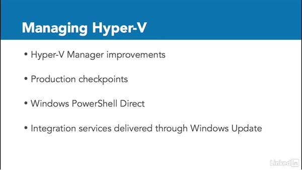 Hyper-V new features: Windows Server 2016: New Features