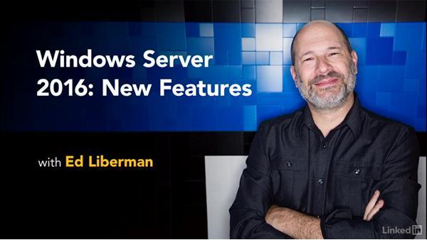 Next steps: Windows Server 2016: New Features
