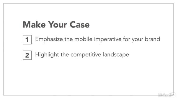 Share your mobile strategy with company leaders: Mobile Marketing Strategy
