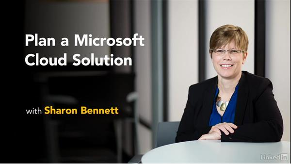 Welcome: Plan a Microsoft Cloud Solution