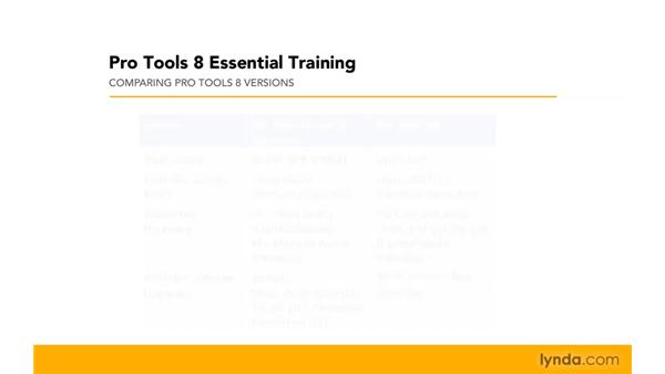Exploring the different versions of Pro Tools: Pro Tools 8 Essential Training