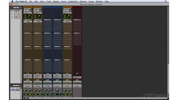 Exploring the Mix window: Pro Tools 8 Essential Training