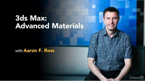 Next steps: 3ds Max: Advanced Materials