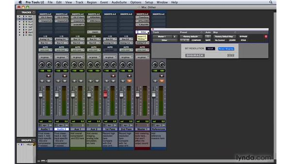 Applying Dither and Noise shaping: Pro Tools 8 Essential Training