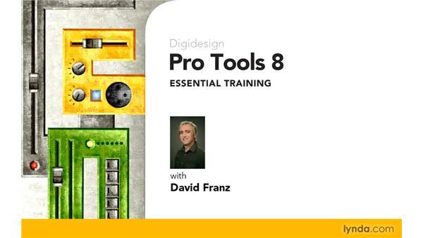 Goodbye: Pro Tools 8 Essential Training