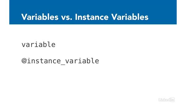 Instance variables: Ruby on Rails 5 Essential Training