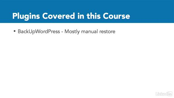 Solutions covered in this course: WordPress: Backing Up Your Site
