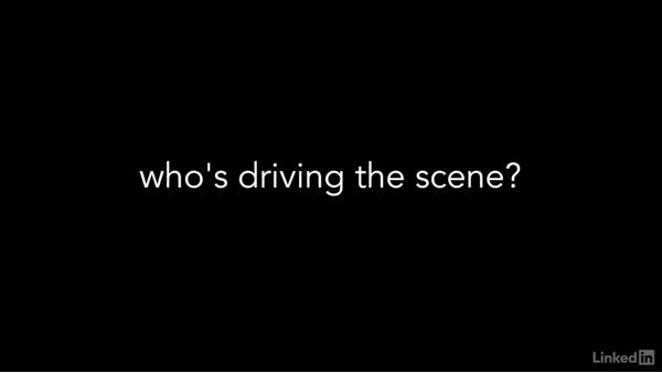 Who's driving the scene?: Cinematography 01: Narrative Fundamentals