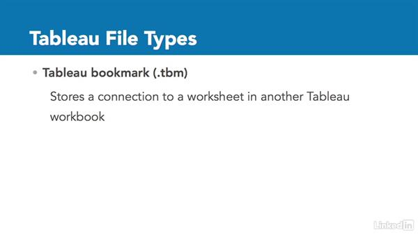 Introducing Tableau file types: Tableau 10 Essential Training