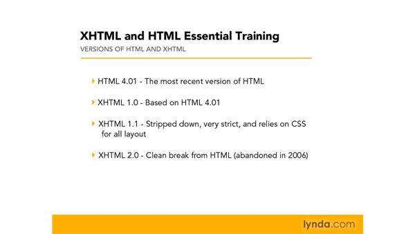 Understanding versions of HTML and XHTML: XHTML and HTML Essential Training