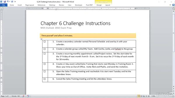 ✓ Challenge: Manage Calendar Objects: Outlook 2010: Prepare for the Microsoft Office Specialist Certification Exam (77-884)
