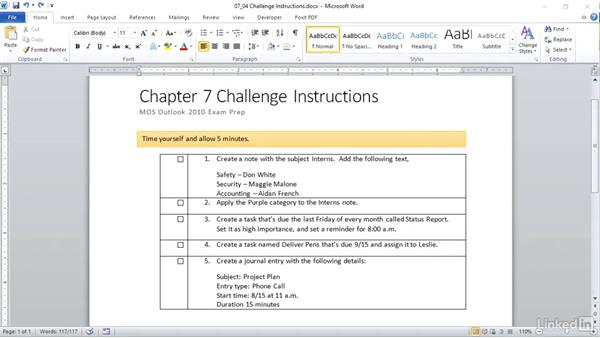 ✓ Challenge: Work with tasks, notes, and journal entries: Outlook 2010: Prepare for the Microsoft Office Specialist Certification Exam (77-884)