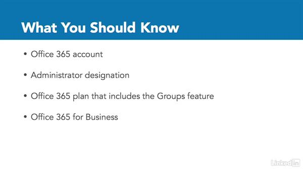 What you should know: Office 365: Groups for Administrators