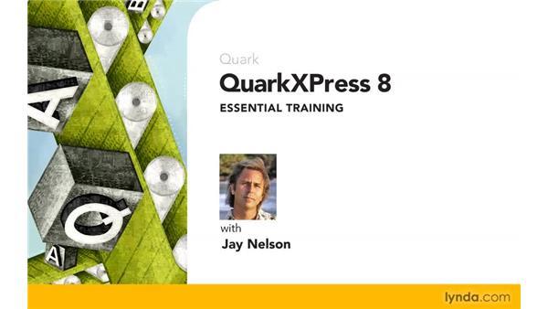 Goodbye: QuarkXPress 8 Essential Training