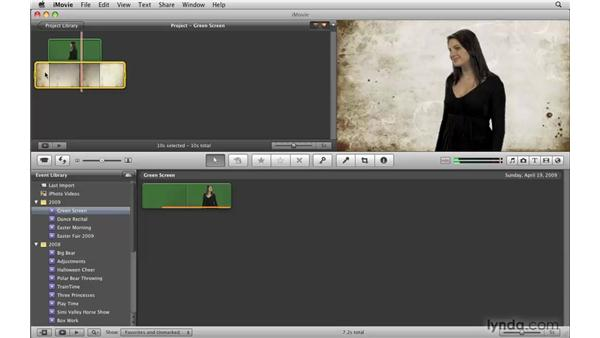 Superimposing video with green-screen effects: iMovie '09 Essential Training