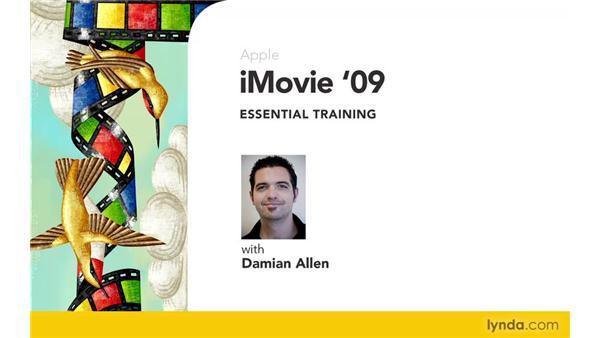 Goodbye: iMovie '09 Essential Training