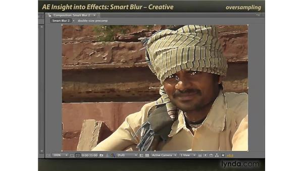 Creative Smart Blur: After Effects: Insight into Effects