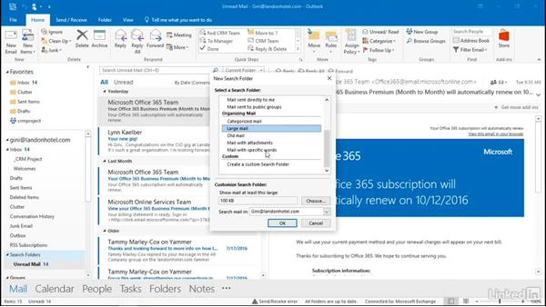 Use search folders: Outlook 2016: Advanced Tips and Tricks