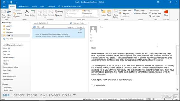 Make great use of your Drafts folder: Outlook 2016: Advanced Tips and Tricks