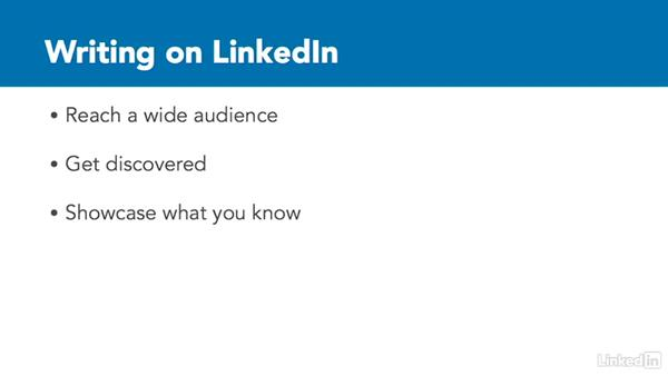 Why publish on LinkedIn?: Publishing on LinkedIn for College Students and Young Professionals