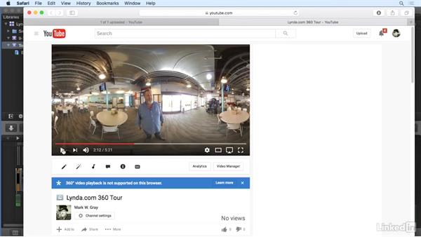 Uploading and sharing on YouTube: 360 Video Workflow