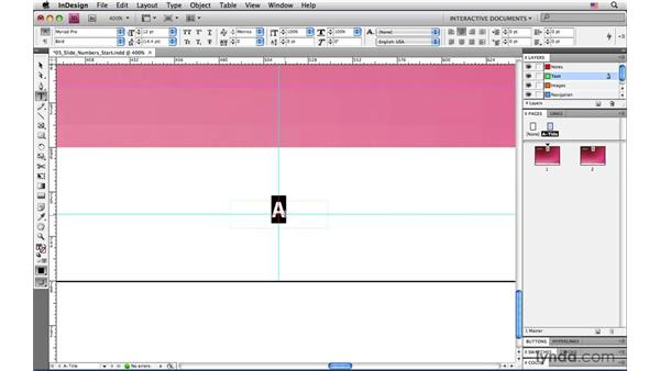 Creating auto page numbers: InDesign CS4: Interactive Documents and Presentations