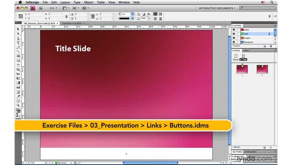 Adding placeholder slide navigation buttons: InDesign CS4: Interactive Documents and Presentations